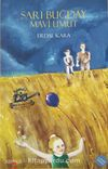 Sarı Buğday & Mavi Umut