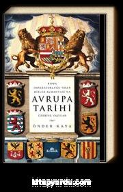 Avrupa Tarihi & Roma İmparatorluğu'ndan Hitler'in Almanyası'na
