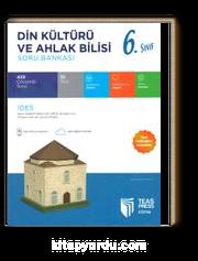 6. Sınıf Din Kültürü ve Ahlak Bilgisi Soru Bankası (Yeni Müfredat)