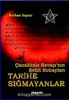 Tarihe Sığmayanlar / Çanakkale Savaşı'nın Şehit Subayları