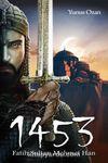 1453 Fatih Sultan Mehmet
