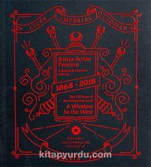 Batıya Açılan Pencere & Galatasaray Lisesi'nin 150 Yılı 1868-2018