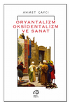 Oryantalizm Oksidentalizm ve Sanat