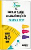 8. Sınıf İnkılap Tarihi ve Atatürkçülük 40 Yaprak Test