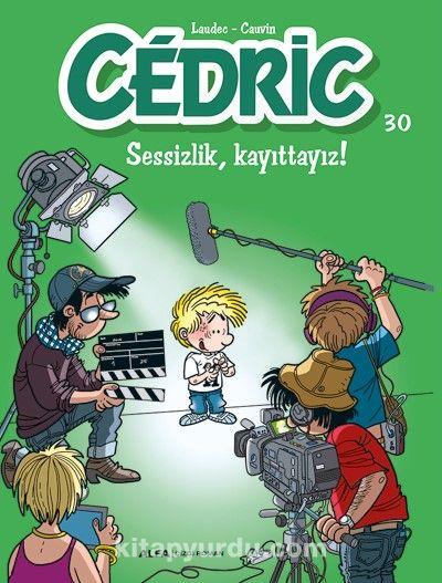 Cedric 30 / Sessizlik, Kayıttayız! - Cauvin pdf epub