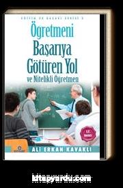 Öğretmeni Başarıya Götüren Yol  ve Nitelikli Öğretmen