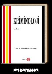 Kriminoloji / Prof. Dr. Füsun Sokullu Akıncı