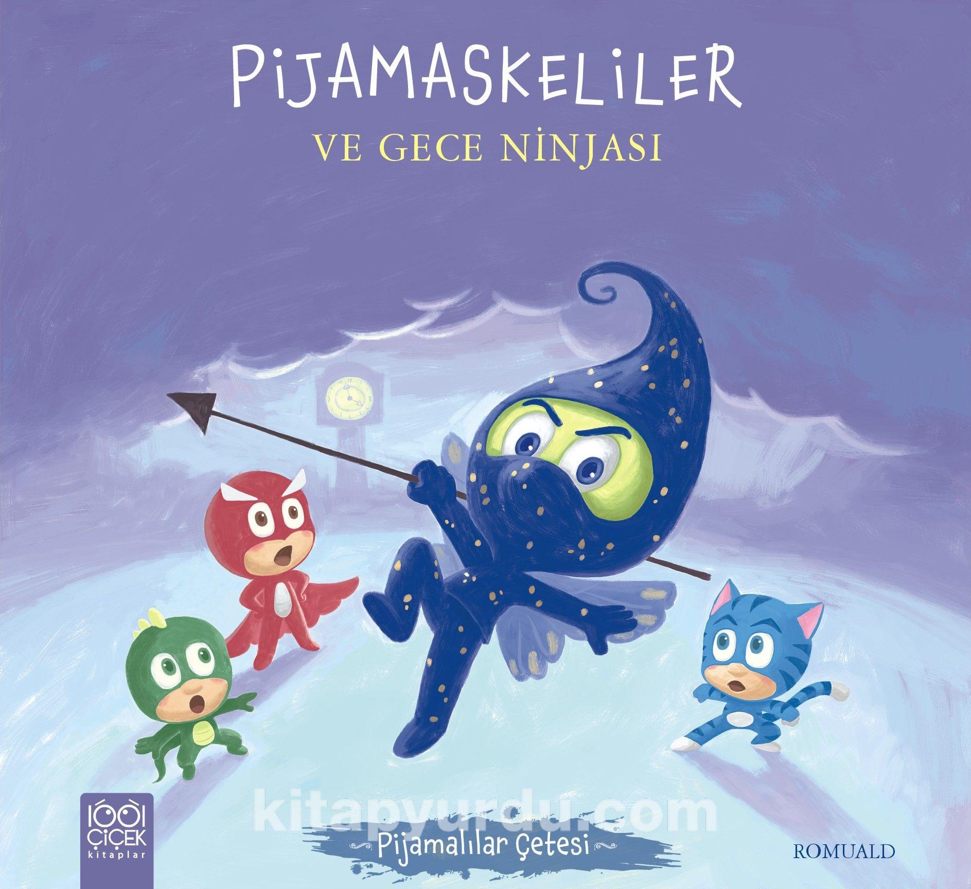 Pijamaskeliler ve Gece Ninjası - Romuald pdf epub