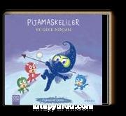 Pijamaskeliler ve Gece Ninjası