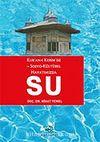 Kur'anı'ı Kerim'de ve Sosyo-Kültürel Hayatımızda Su