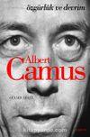 Albert Camus & Özgürlük ve Devrim