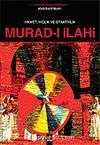 Hikmet, Hiçlik ve Otantiklik Murad-ı İlahi