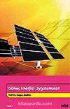 Güneş Enerjisi Uygulamaları