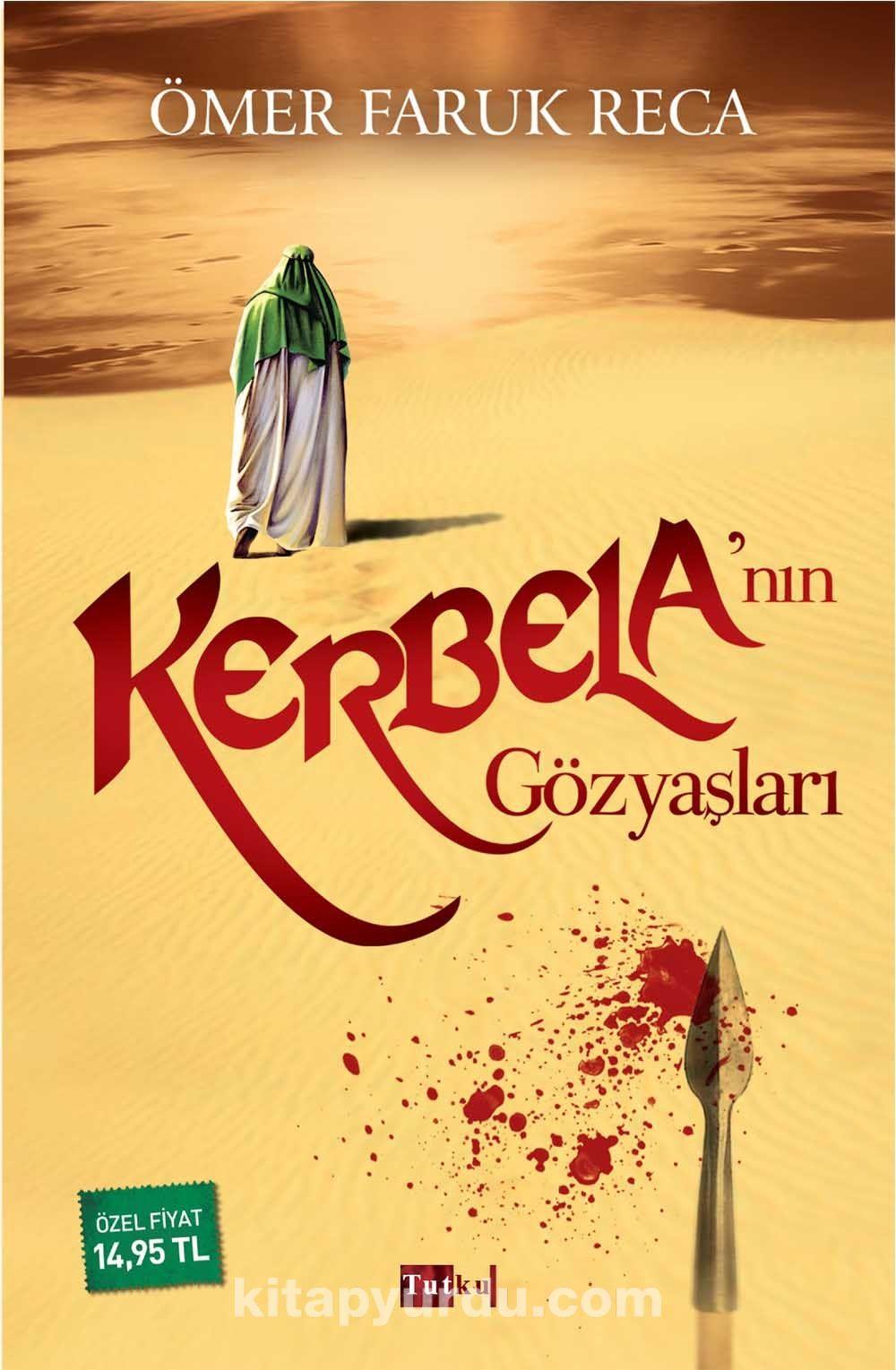 Kerbela'nın Gözyaşları - Ömer Faruk Reca pdf epub