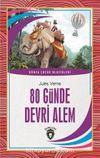 80 Günde Devri Alem / Dünya Çocuk Klasikleri (7-12 Yaş)
