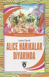 Alice Harikalar Diyarında / Dünya Çocuk Klasikleri (7-12 Yaş)