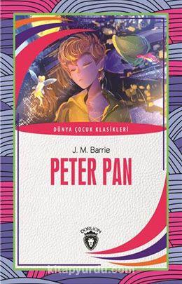 Peter Pan / Dünya Çocuk Klasikleri (7-12 Yaş) - J. M. Barrie pdf epub