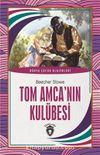Tom Amca'nın Kulübesi / Dünya Çocuk Klasikleri (7-12 Yaş)