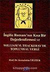 William M. Thackeray'de Toplum Yergi / İngiliz Romanı'nın Kısa Bir Değerlendirmesi