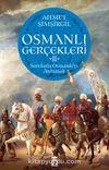 Osmanlı Gerçekleri 2 & Sorularla Osmanlı'yı Anlamak