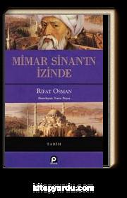 Mimar Sinan'ın İzinde (Ciltli)