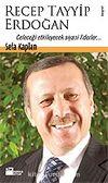 Recep Tayyip Erdoğan / Geleceği Etkileyecek Siyasi Liderler
