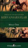 Osmanlı'da Seyahat Kültürü Kervansaraylar (Ciltli)
