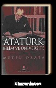 Atatürk Bilim ve Üniversite (Karton Kapak)