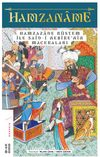 Hamzaname & Hamzazade Rüstem ile Said-i Nebire'nin Maceraları