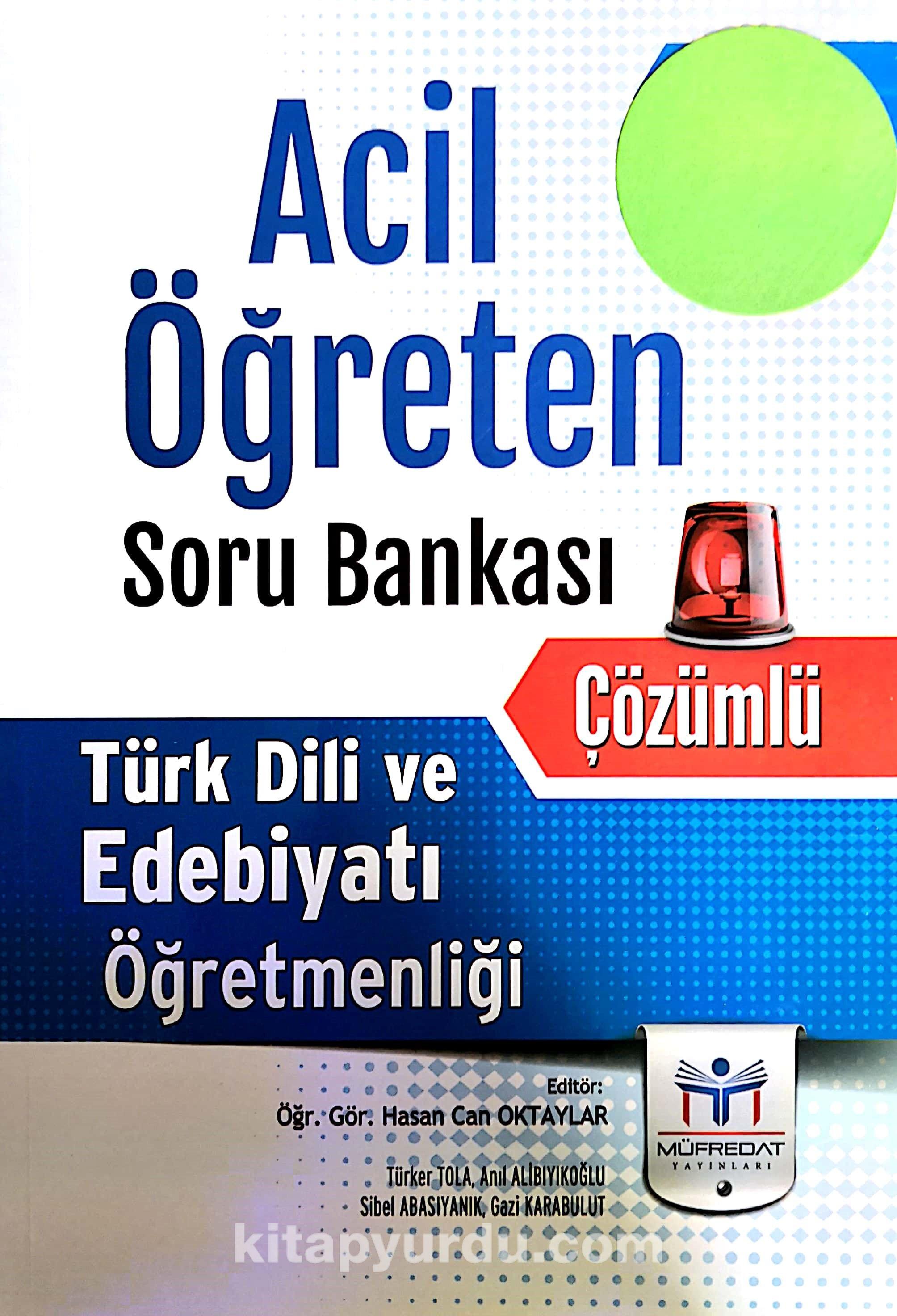 ÖABT Türk Dili ve Edebiyatı Öğretmenliği Acil Öğreten Çözümlü Soru Bankası - Kollektif pdf epub