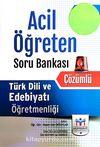 ÖABT Türk Dili ve Edebiyatı Öğretmenliği Acil Öğreten Çözümlü Soru Bankası