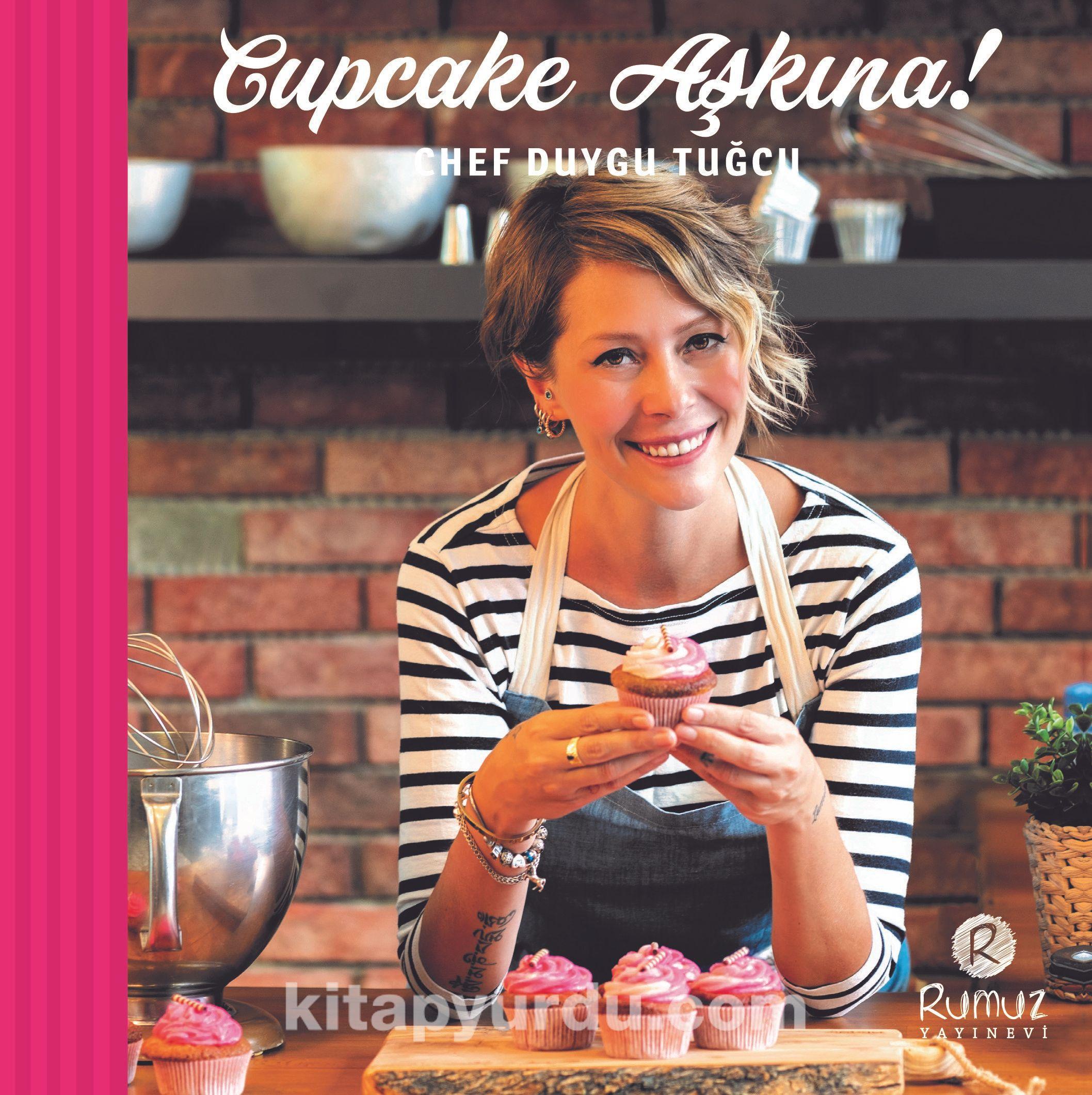 Cupcake Aşkına! (Ciltli) - Duygu Tuğcu pdf epub