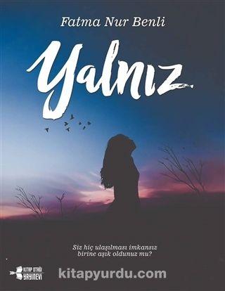 Yalnız - Fatma Nur Benli pdf epub