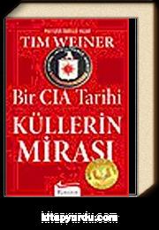 Küllerin Mirası (Bir CIA Tarihi)