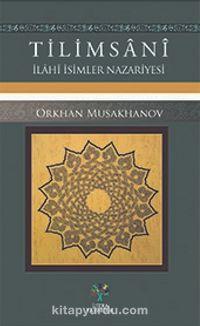 Tilimsaniİlahi İsimler Nazariyesi - Orkhan Musakhanov pdf epub