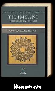 Tilimsani & İlahi İsimler Nazariyesi