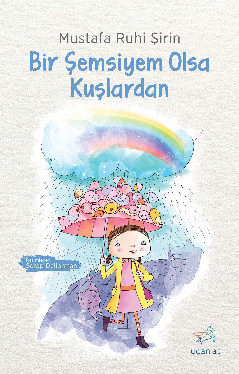 Bir Şemsiyem Olsa Kuşlardan - Mustafa Ruhi Şirin pdf epub