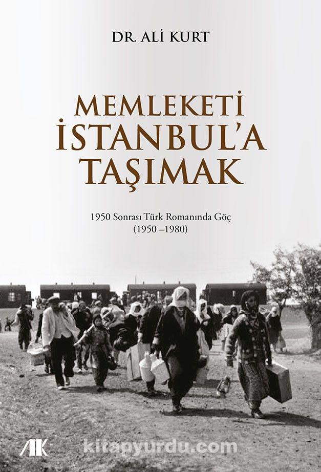 Memleketi İstanbul'a Taşımak - Dr. Ali Kurt pdf epub