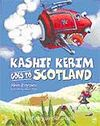 Kashif Kerim Goes to Scotland
