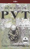 PVT - Psikolojik Virüslerden Temizlenme