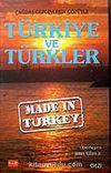 Made in Turkey / Türkiye ve Türkler