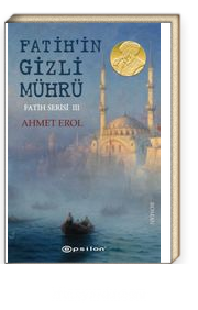 Fatih Serisi 3 / Fatih'in Gizli Mührü