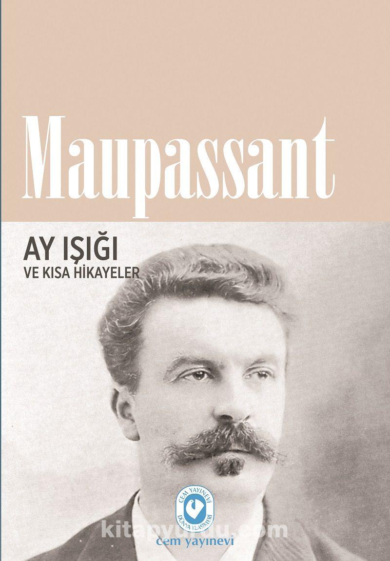 Ay Işığı ve Kısa Hikayeler - Guy de Maupassant pdf epub