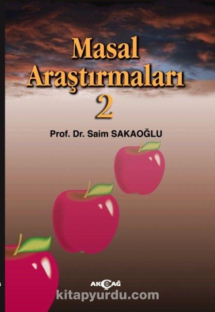 Masal Araştırmaları 2 - Prof. Dr. Saim Sakaoğlu pdf epub