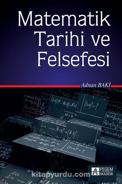 Matematik Tarihi ve Felsefesi - Adnan Baki pdf epub