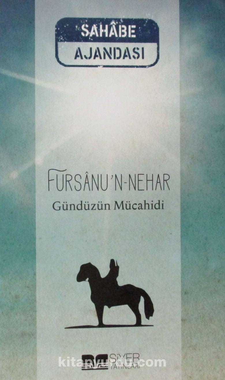 Sahabe Ajandası / Fursanu'n-Nehar - Gündüzün Mücahidi - Cüheyman Taha Aydın pdf epub