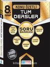8. Sınıf Tüm Dersler Konu Özetli Soru Bankası