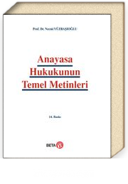 Anayasa Hukukunun Temel Metinleri (Ciltsiz)