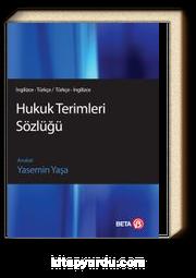 Hukuk Terimleri Sözlüğü (İngilizce-Türkçe / Türkçe-İngilizce)
