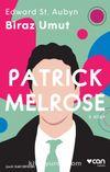 Patrick Melrose 3 / Biraz Umut